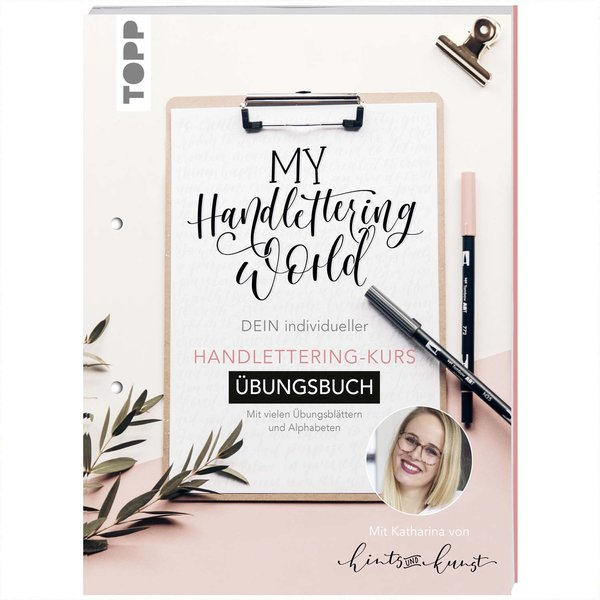 TOPP My Handlettering World: Dein individueller Handlettering-Kurs - Übungsbuch