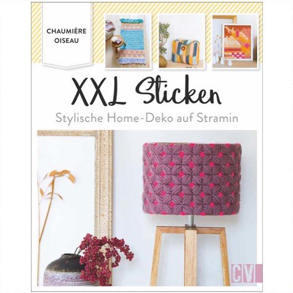 Christophorus Verlag XXL Sticken - Stylische Home Deko auf Stramin