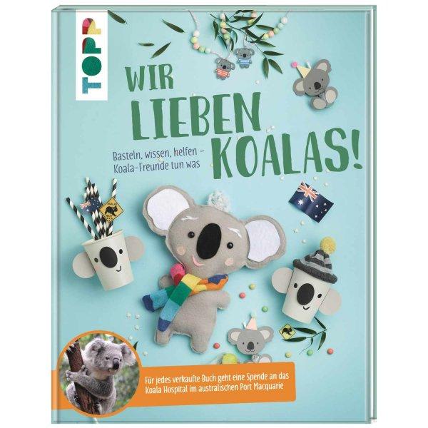 TOPP Wir lieben Koalas! Basteln, wissen, helfen