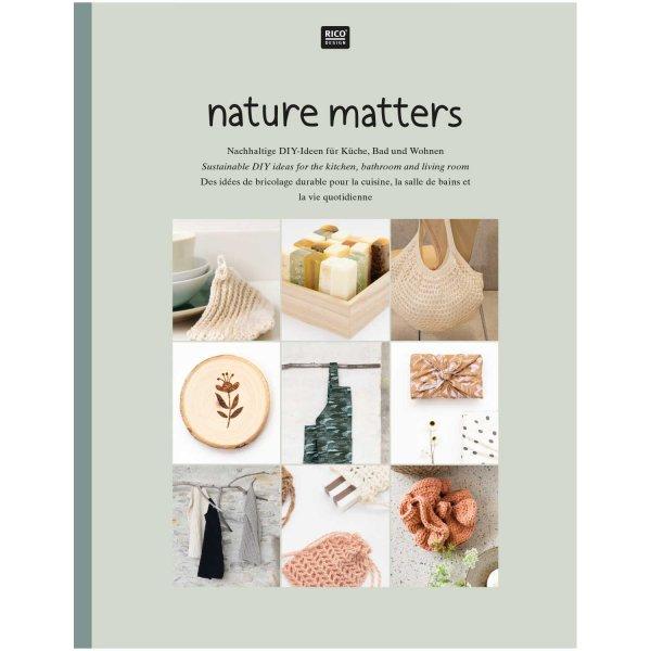Rico Design Nature Matters - DIY-Ideen für Küche, Bad & Wohnen