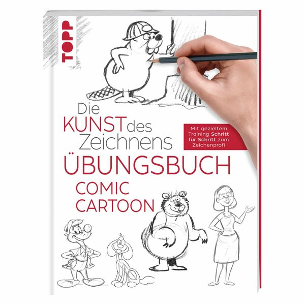 TOPP Die Kunst des Zeichnens - Comic Cartoon Übungsbuch