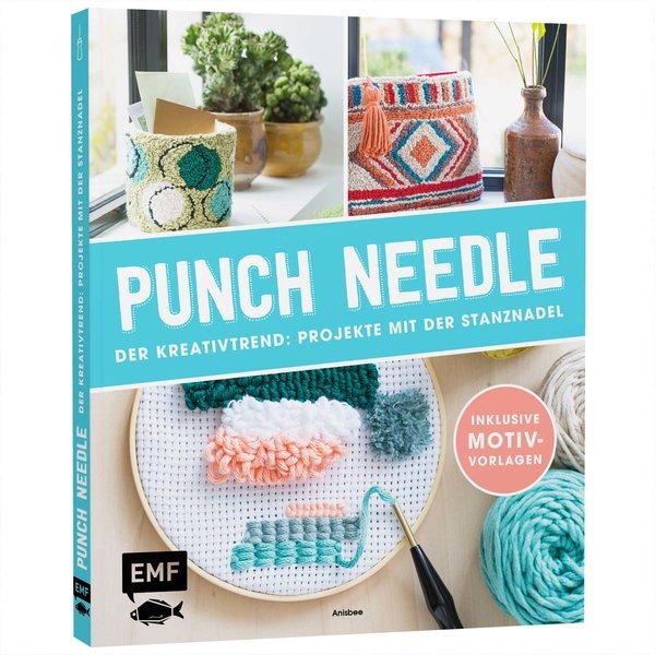 EMF Punch Needle - Der Kreativtrend: Projekte mit der Stanznadel