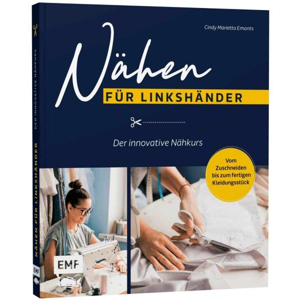 EMF Nähen für Linkshänder - Der innovative Nähkurs