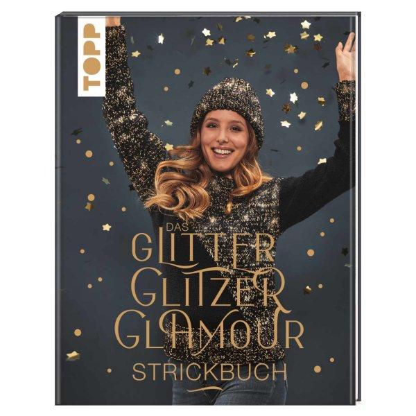 TOPP Das Glitter Glitzer Glamour Strickbuch