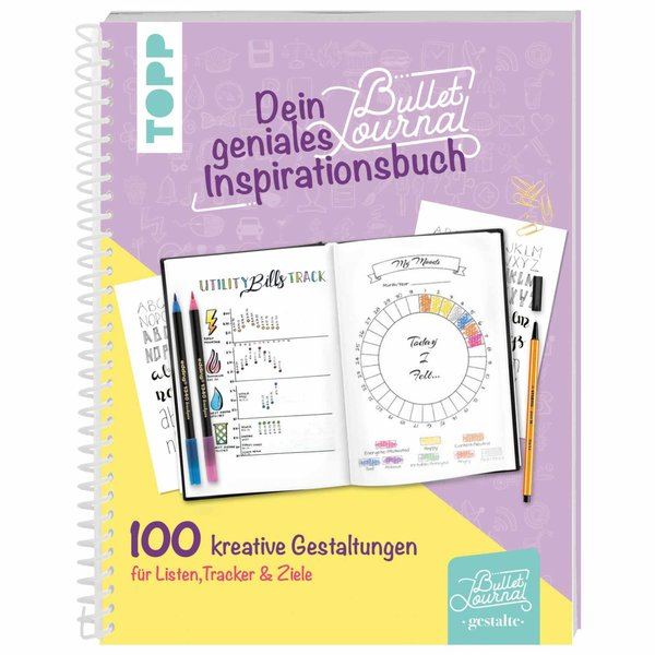 TOPP Dein geniales Bullet-Journal-Inspirationsbuch