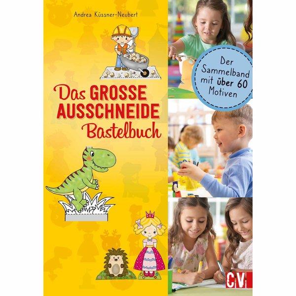 Christophorus Verlag Das große Ausschneide-Bastelbuch