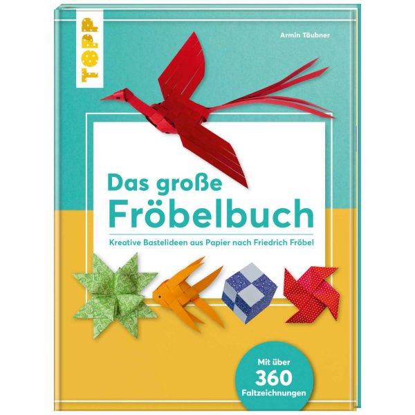 TOPP Das große Fröbelbuch