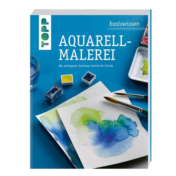 TOPP Basiswissen Aquarellmalerei