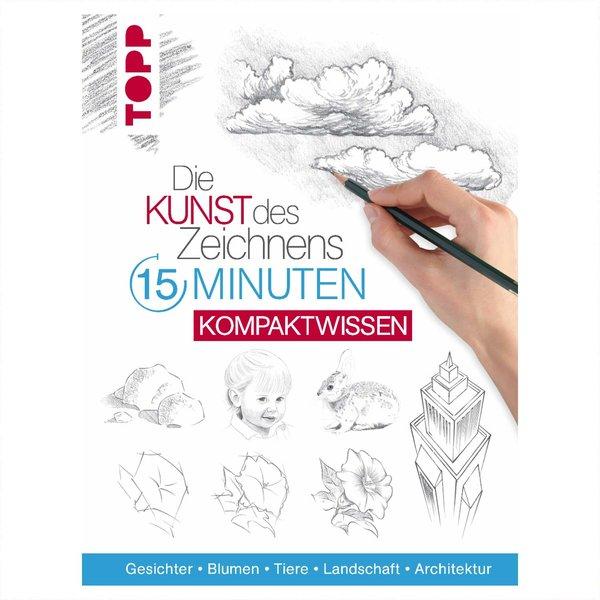 TOPP Die Kunst des Zeichnens - 15 Minuten Kompaktwissen