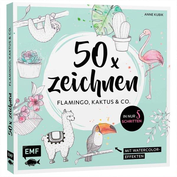 EMF 50 x zeichnen - Flamingo, Kaktus und Co.