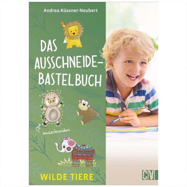 Christophorus Verlag Das Ausschneide-Bastelbuch - Wilde Tiere