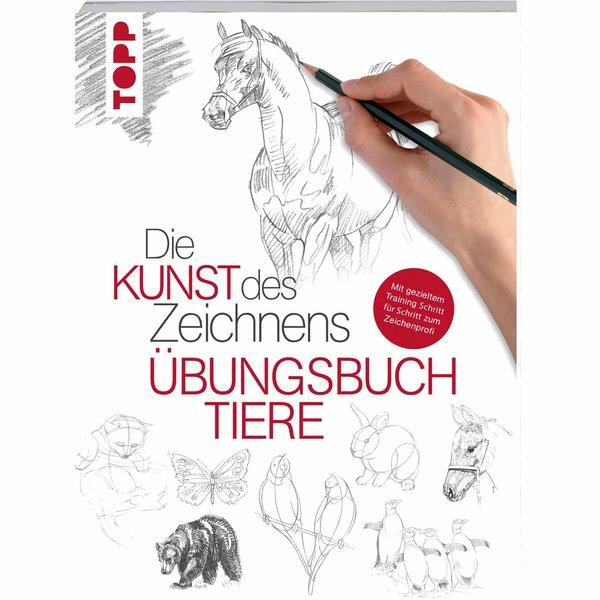 TOPP Die Kunst des Zeichnens - Tiere Übungsbuch