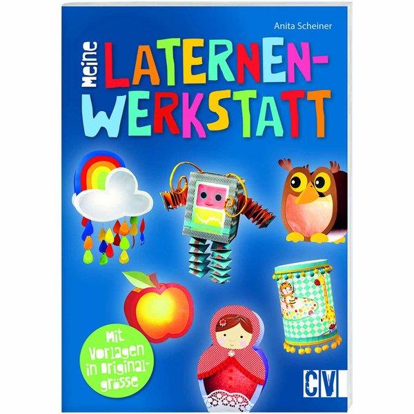 Christophorus Verlag Meine Laternenwerkstatt