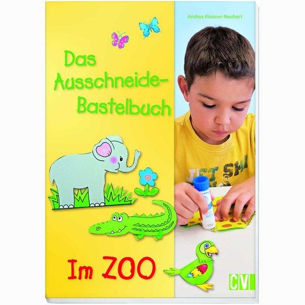 Christophorus Verlag Das Ausschneide-Bastelbuch Im Zoo