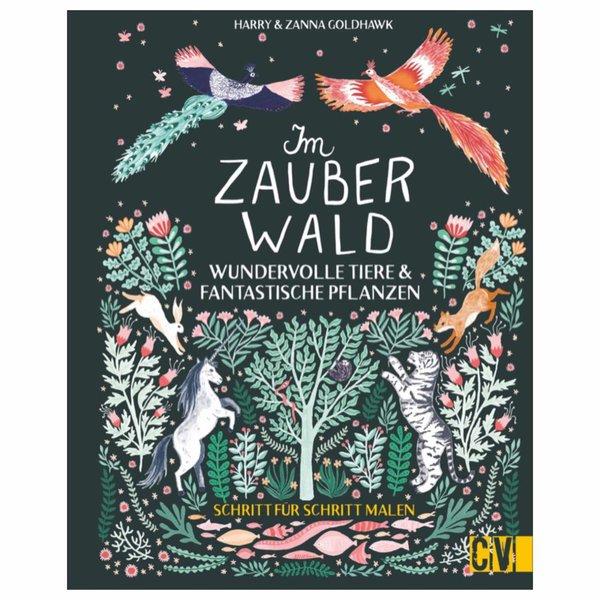 Chrostophorus Verlag Im Zauberwald - Wundervolle Tiere & fantastische Pflanzen malen