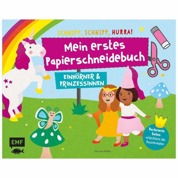 EMF Mein erstes Papierschneidebuch - Einhörner & Prinzessinnen