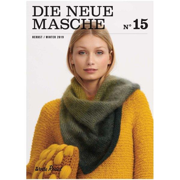 Wolle Rödel DIE NEUE MASCHE Nr. 15 Anleitungen Herbst-Winter
