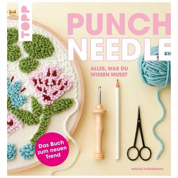 TOPP Punch Needle - Alles, was du wissen musst