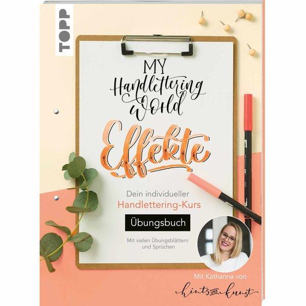 TOPP My Handlettering World: Effekte - Übungsbuch