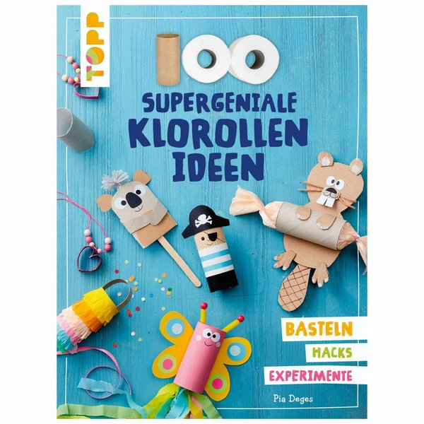 TOPP 100 supergeniale Klorollenideen