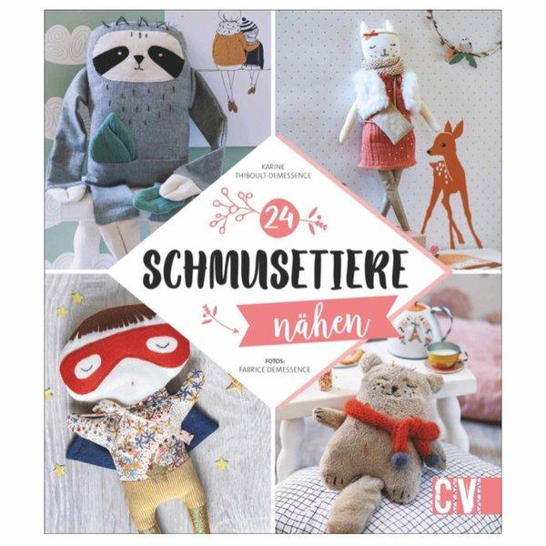 Christophorus Verlag 24 Schmusetiere nähen