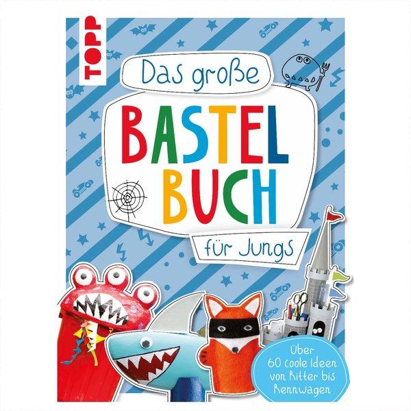 TOPP Das große Bastelbuch für Jungs